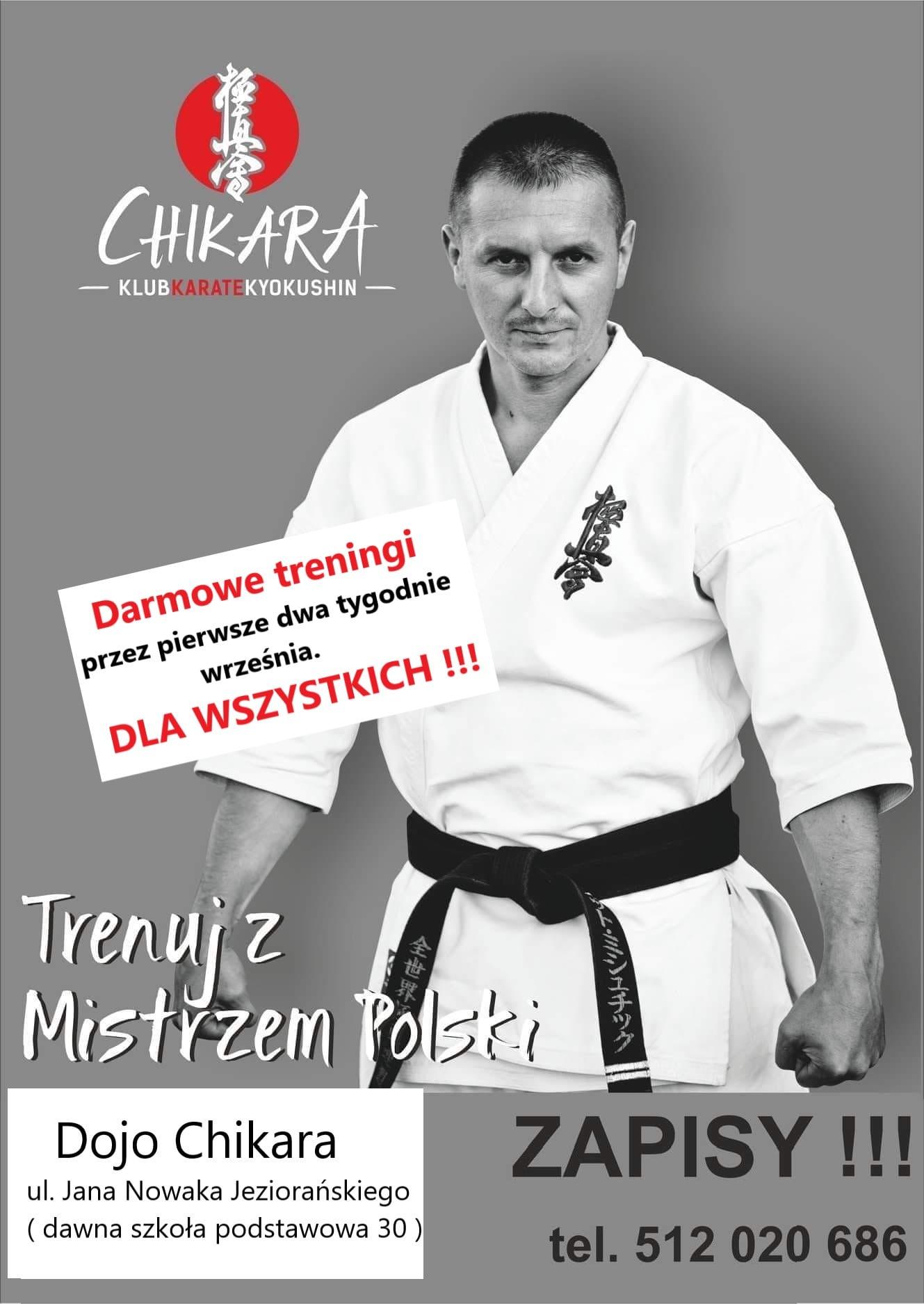 """KLUB KARATE KYOKUSHIN """"CHIKARA"""" zaprasza na zajęcia karate dzieci, młodzież i dorosłych... Treningi pod okiem samego mistrza Polski..."""